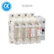 [슈나이더] GS2N4 / 스위치 단로기 / 퓨즈 스위치 디스커넥터 / TeSys GS / Switch-disconnector-fuse / 4P - 250A - DIN 1